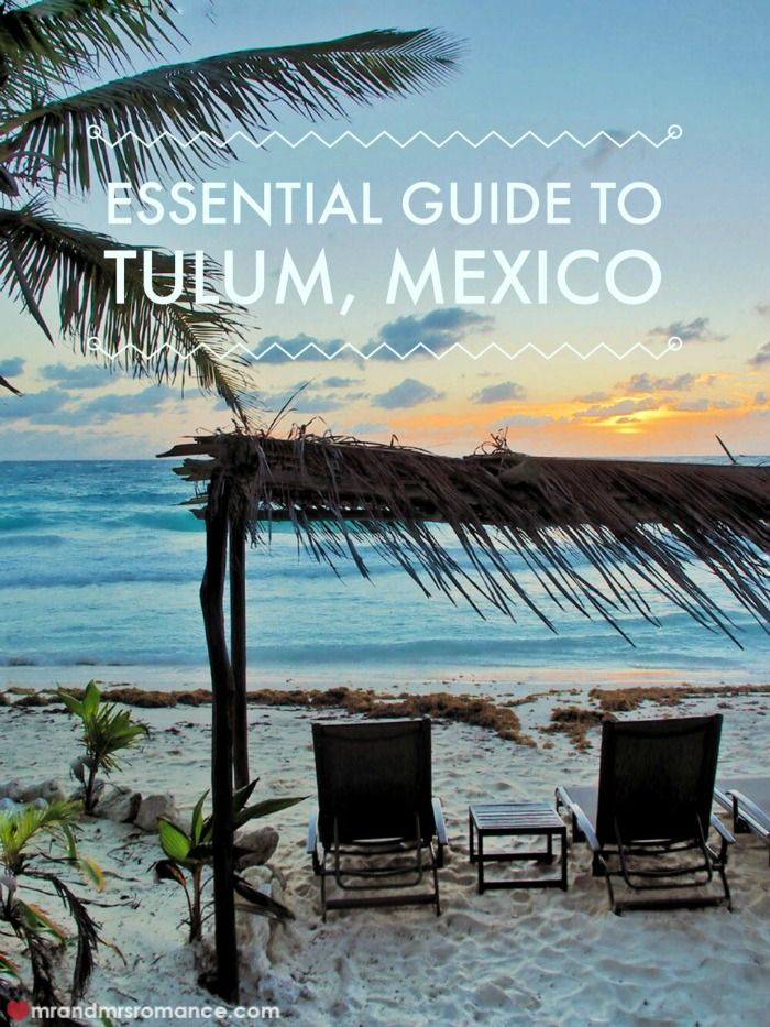 Essential guide to Tulum, Mexico
