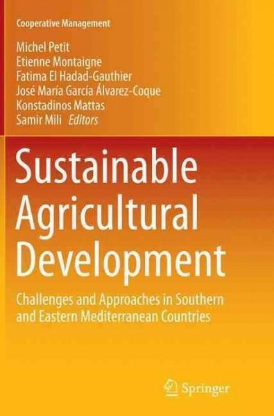 Sustainable Agricultural Development: Challenges and Approaches in Southern and Eastern Mediterranean Countries