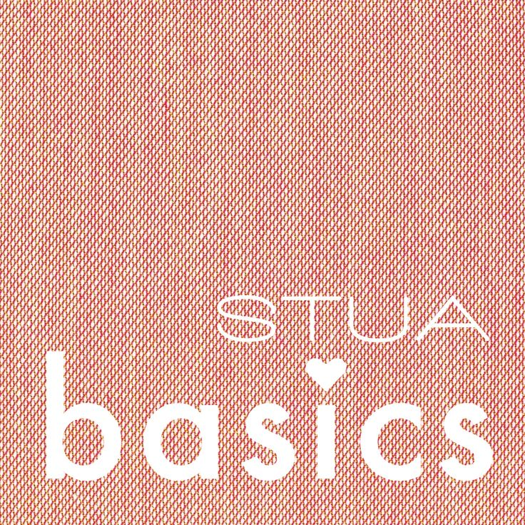 STUA loves basics!