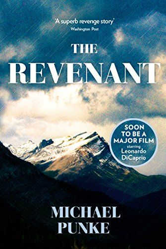 """""""And if Glass believed in a god, surely it resided in this great western expanse. Not a physical presence, but an idea, something beyond man's ability to comprehend, something larger.""""  ― Michael Punke, The Revenant: A Novel of Revenge"""