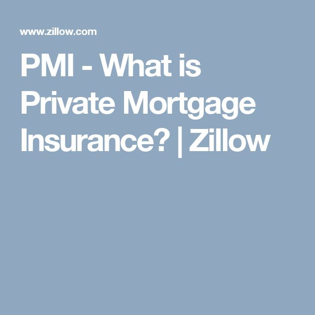 PMI - What is Private Mortgage Insurance? | Zillow