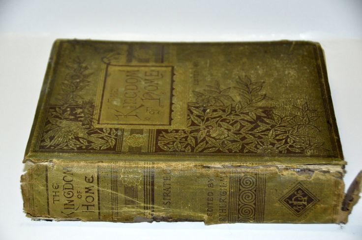 Antique Poetry Book. The Kingdom of Home. 1881. Poems. Antique Books. Old Poetry Book. Old Books. Vintage Books. Victorian Poetry. 1800s. by RustyCurios on Etsy https://www.etsy.com/listing/268129467/antique-poetry-book-the-kingdom-of-home