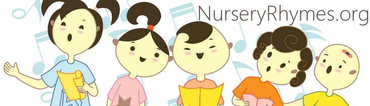 NurseryRhymes.org - Nursery Rhymes Lyrics and Music