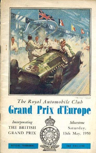 O 1º cartaz oficial da F1 - GP da Inglaterra - Circuito de Silverstone - 13/05/1950. O início de toda a história da F1.