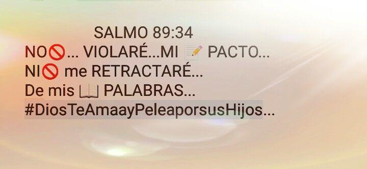 Salmo 89:34 #DiosTeAmaayPeleaporsusHijos...