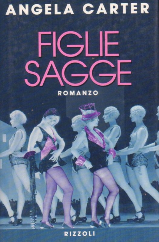 Figlie sagge - Angela Carter - 27 recensioni su Anobii