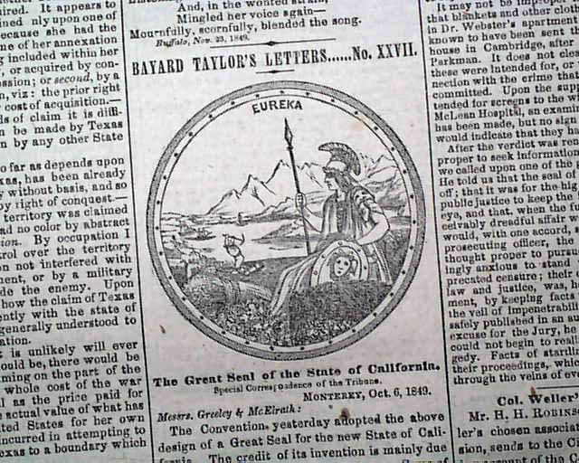 "Creating the ""Great Seal"" of the state of California... Constitution of the state of Deseret... NEW YORK WEEKLY TRIBUNE, Dec. 22, 1849"