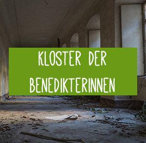 Das verlassene Kloster der Benedikterinnen ist ein verlassenes Kloster in Rheinland Pfalz und ein wunderschöner Lost Place