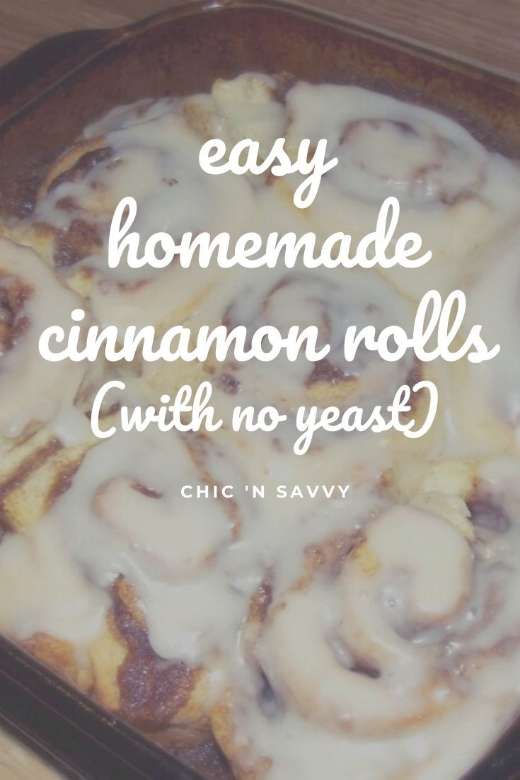 Quick And Easy No Yeast Cinnamon Rolls Recipe Cinnamon Rolls