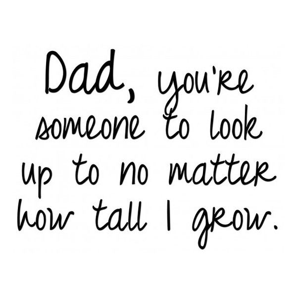 25 best dad quotes on pinterest miss you dad quotes for Quotes for a father