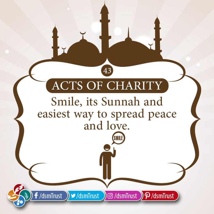 Acts of Charity | 43 Smile, its Sunnah and easiest way to spread peace and love. -- DONATE NOW for Darussalam Trust's Health, Educational, Food & Social Welfare Projects • Account Title: Darussalam Trust • Account No. 0835 9211 4100 3997 • IBAN: PK61 MUCB 0835 9211 4100 3997 • BANK: MCB Bank LTD. Session Court Branch (1317)   #DarussalamTrust #Charity #Smile