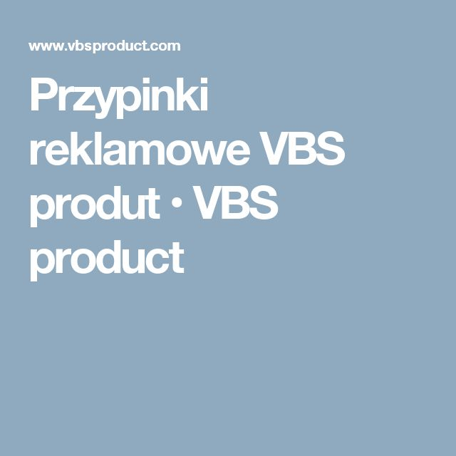 Przypinki reklamowe VBS produt • VBS product