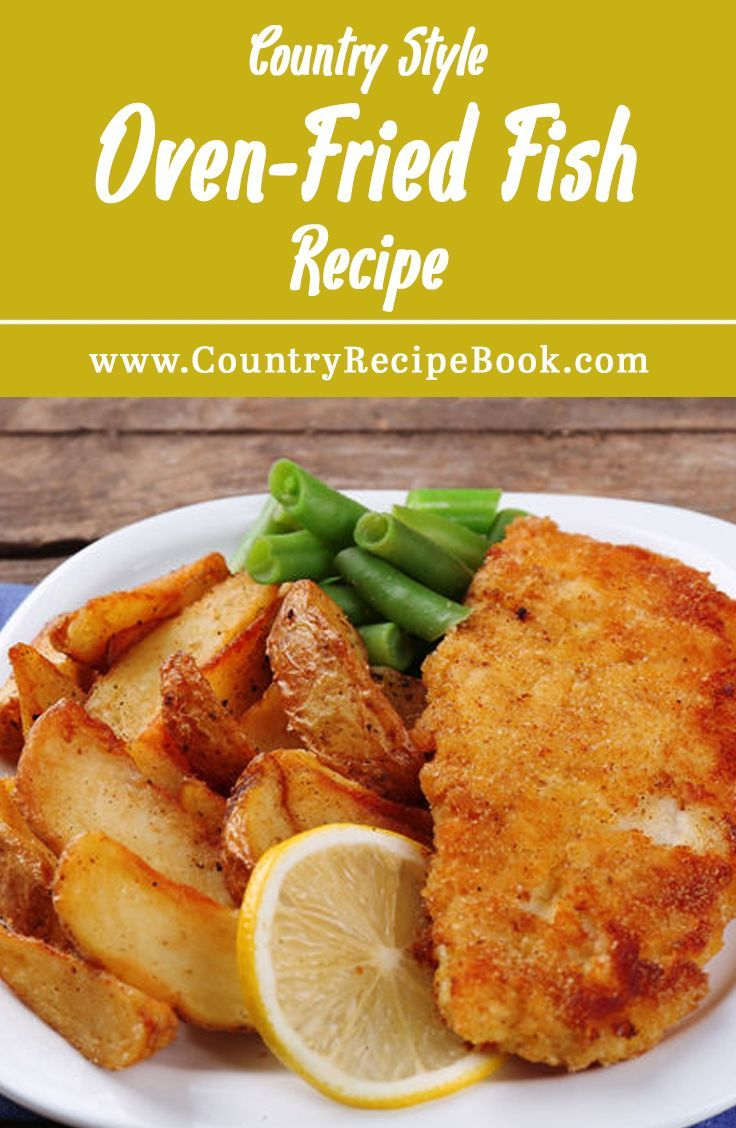 Country Oven Fried Fish Healthy Baked