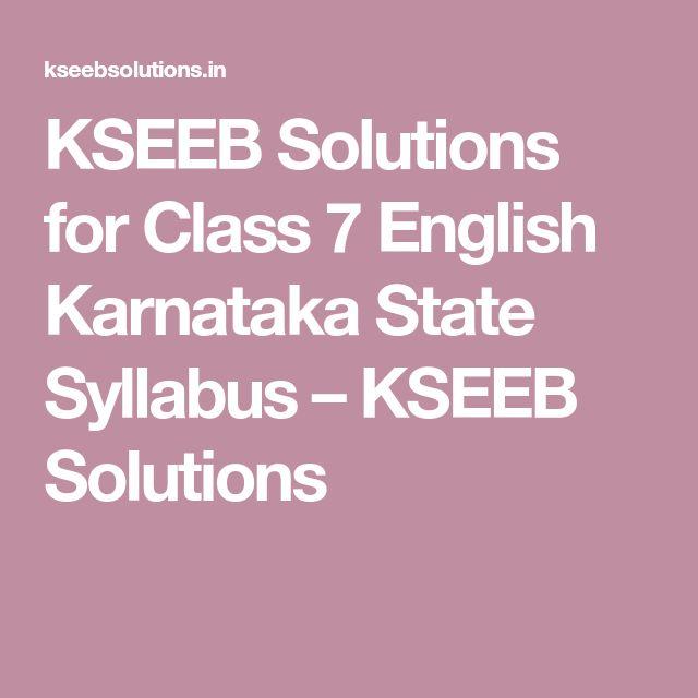 Kseeb Solutions For Class 7 English Karnataka State Syllabus Kseeb Solutions English Textbook Syllabus Solutions