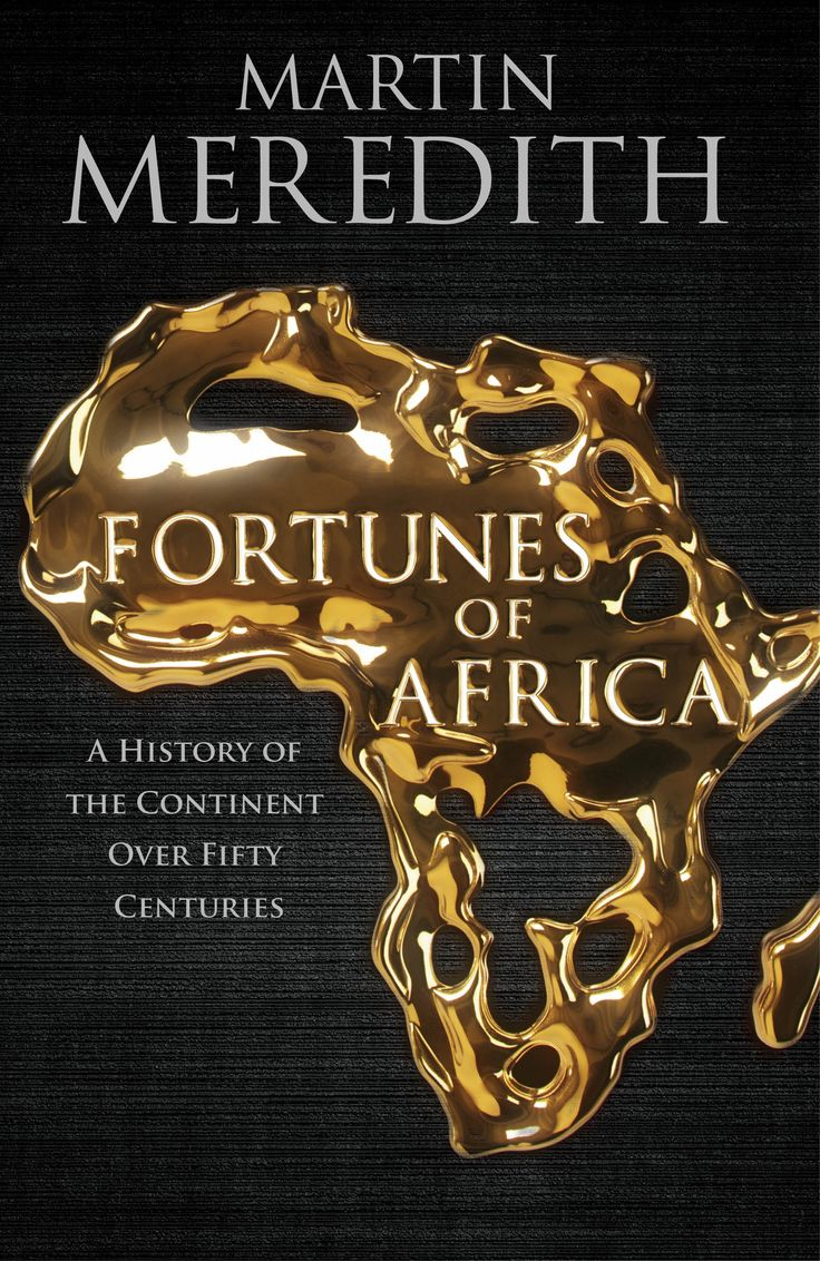 Fortunes of Africa - Martin Meredith