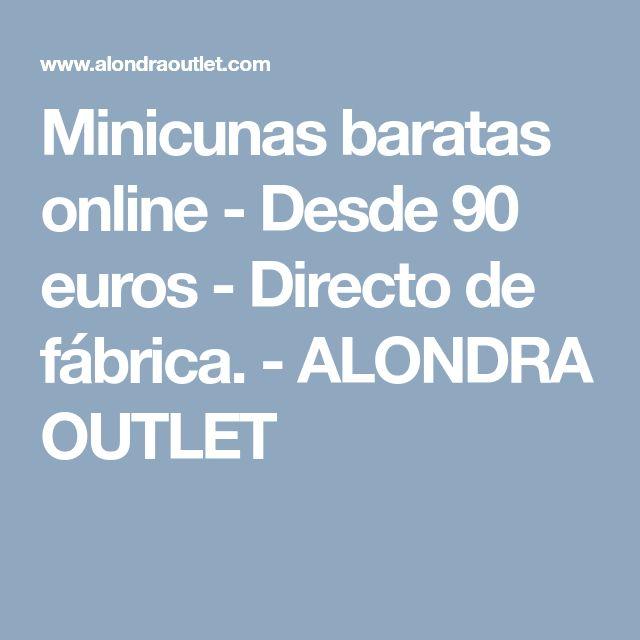 Minicunas baratas online - Desde 90 euros - Directo de fábrica. - ALONDRA OUTLET