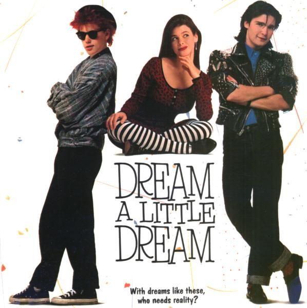 80's movies Dream A Little Dream