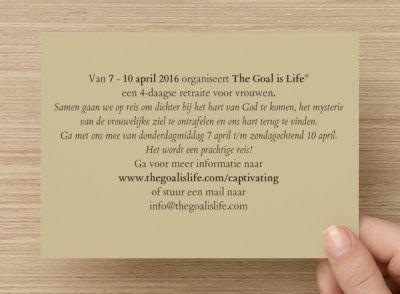 Uitnodiging The Goal is Life retraite voor vrouwen 7-10 april 2016 (Achterzijde)