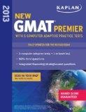 bazilbooks Kaplan New GMAT Premier 2013 with 5 Online Practice Tests (Kaplan Gmat Premier Live) - http://business.bazilbooks.com/bazilbooks-kaplan-new-gmat-premier-2013-with-5-online-practice-tests-kaplan-gmat-premier-live/