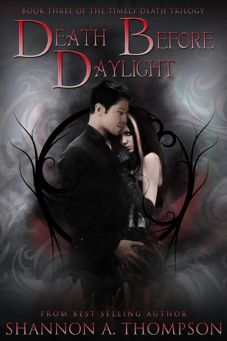 Death Before Daylight, book 3 of The Timely Death Trilogy.  #paranormalromance #YA #trilogy