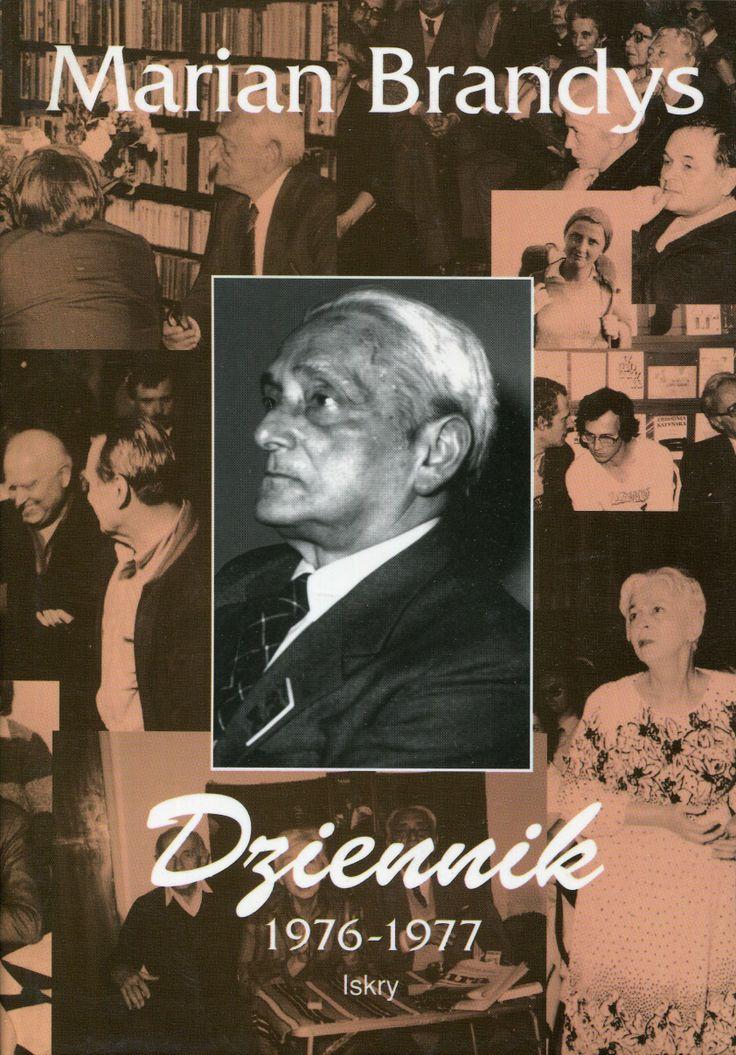 """""""Dziennik 1976-1977"""" Marian Brandys Cover by Janusz Wysocki Published by Wydawnictwo Iskry 1996"""