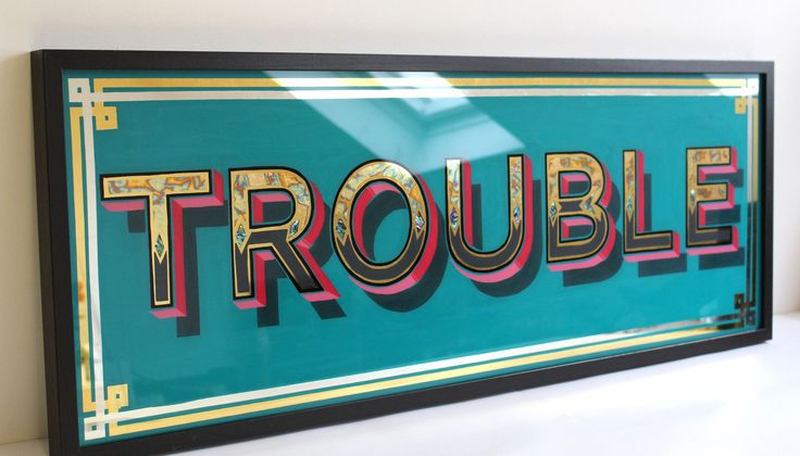 'Trouble' sign