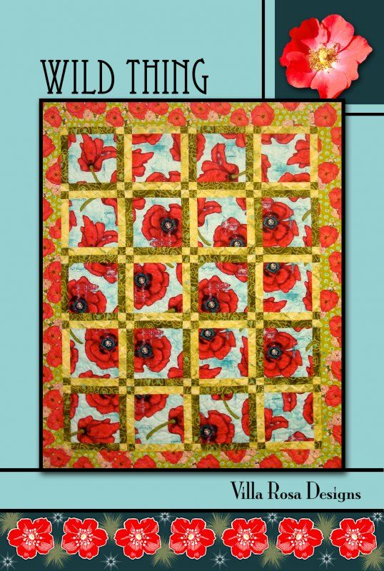 Wild Thing Quilt Pattern By Pat Fryer Villa Rosa Designs