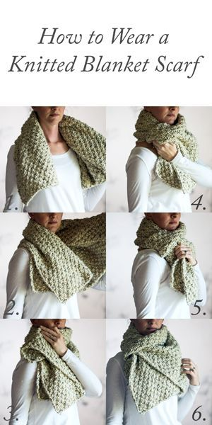 How to Wear a Knitted Blanket Scarf