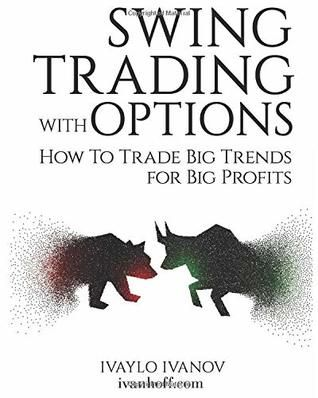 [PDF DOWNLOAD] Swing Trading with Options: How to Trade ...