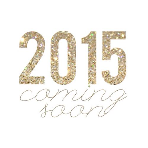So much to look forward to in 2015!! Can't wait