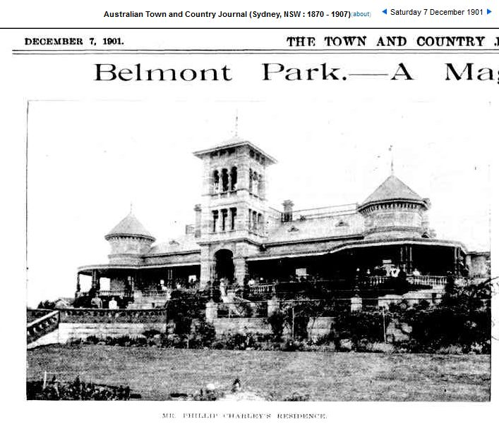Belmont Park, North Richmond. The land was bought from the Bell family by Captain Phillip Charley, commander of the Hawkesbury Squadron of NSW Lancers. who extended the estate, which included adding a fernery and aviary.   Australian Town and Country Journal  Saturday 7 December 1901