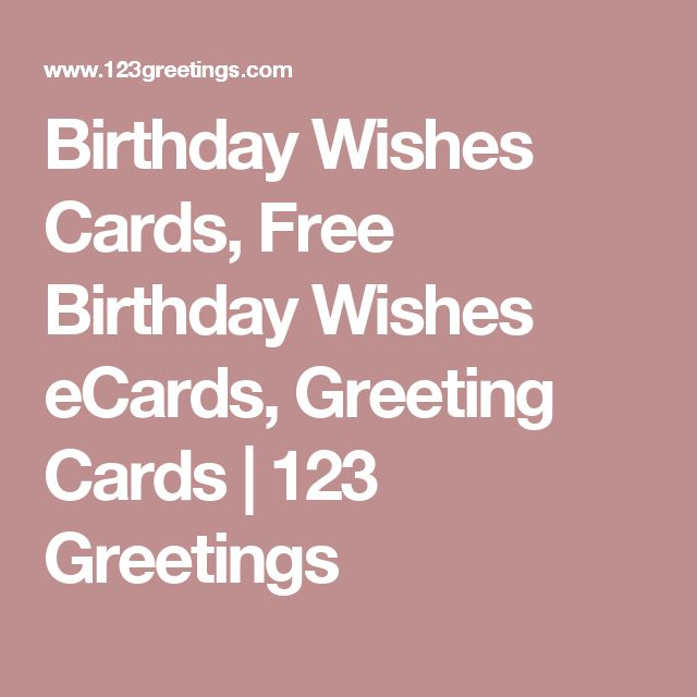 Birthday Wishes Cards, Free Birthday Wishes eCards, Greeting Cards | 123 Greetings