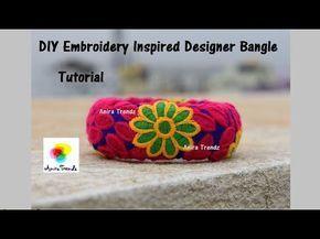 How to make silk thread Bangle Flower Design| Aari Embroidery Inspired Design | Raw Silk Bangle - YouTube