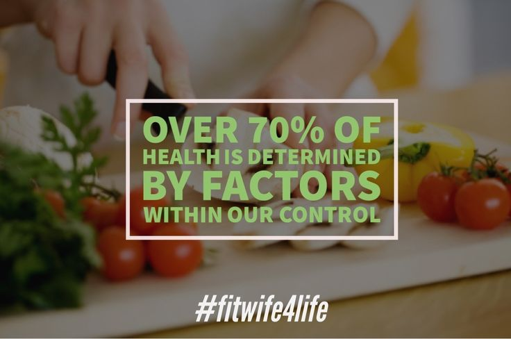 Over 70% of health is determined by factors within our control.  #bridalicious #fitwife4life #bridaliciousbootcamp #fitlife #eatwell #health @fitwife4life