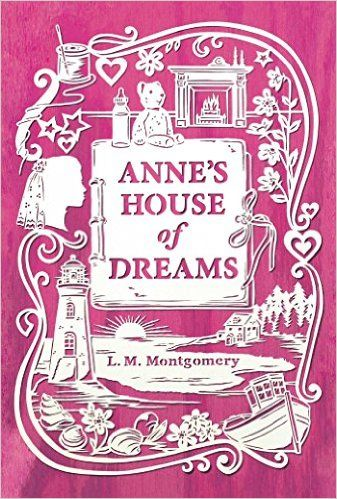 Anne's House of Dreams (An Anne of Green Gables Novel): L. M. Montgomery: 9781442490116: Amazon.com: Books