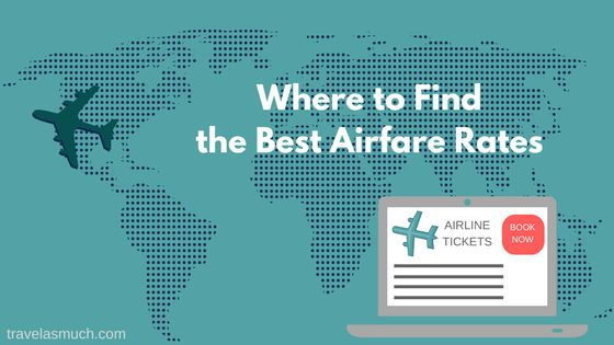 Where to Find the Best Airfare Rates