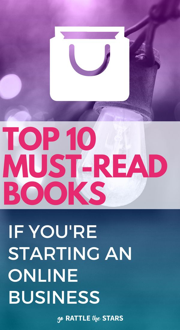 The top 10 books you absolutely MUST read if you have (or are thinking about starting) an online business.   Blogging tips   Online business   Creative business