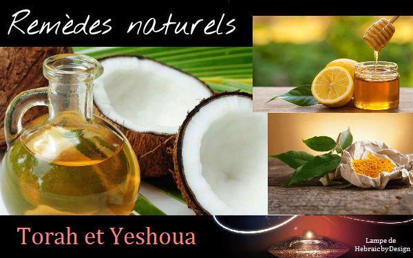 Remèdes naturels au quotidien - Ephraïm et Juda en Yeshoua