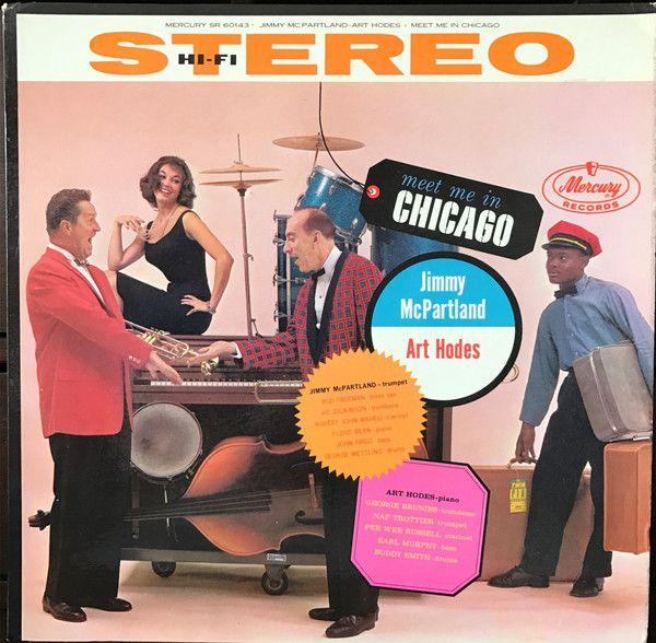 Jimmy McPartland, Art Hodes - Meet Me In Chicago (Vinyl, LP, Album) at Discogs