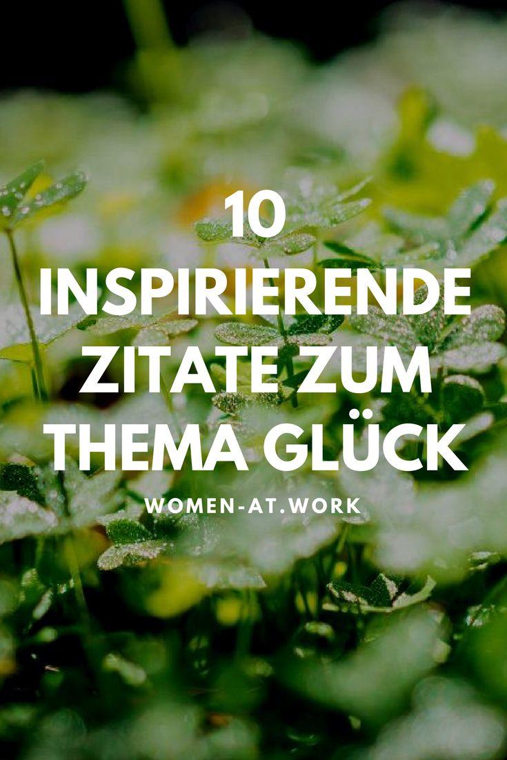 10 inspirierende zitate zum thema glück   inspirierende