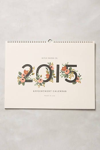 I would love some sort of Rifle Paper Co. 2015 calendar. Please and thank you.