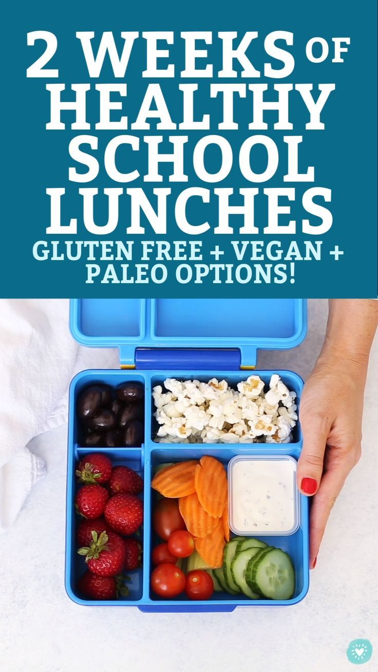 2 Weeks Of Healthy School Lunches Healthy School Lunches