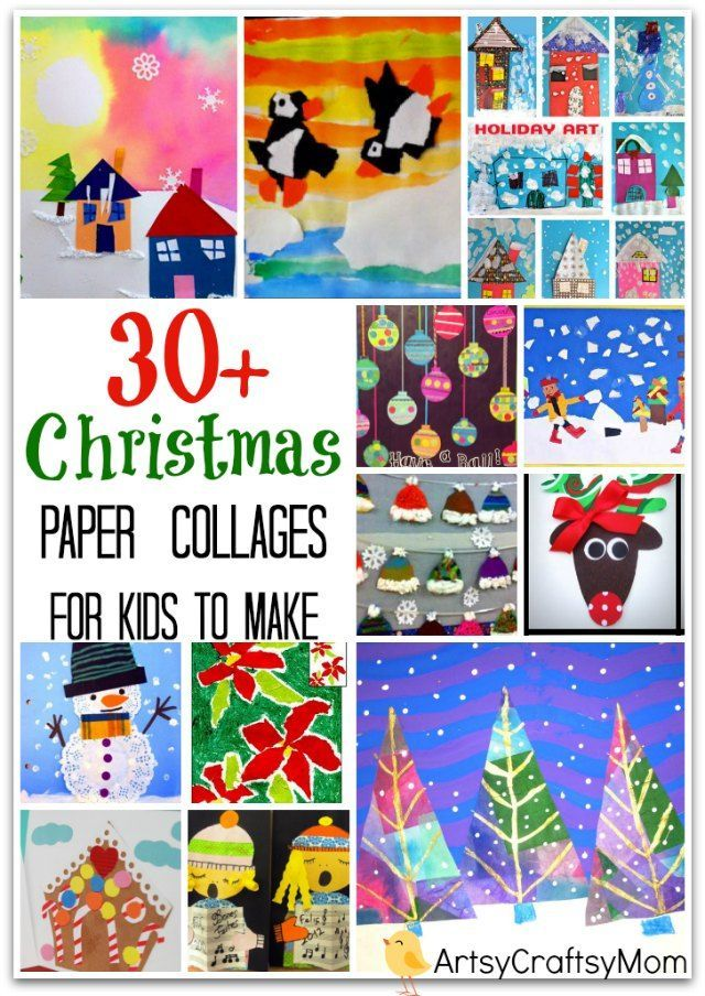 Sharing 30 Christmas / Winter themed Paper Collages Ideas for kids to make | creative christmas art projects for kids, christmas crafts with paper christmas crafts for first graders