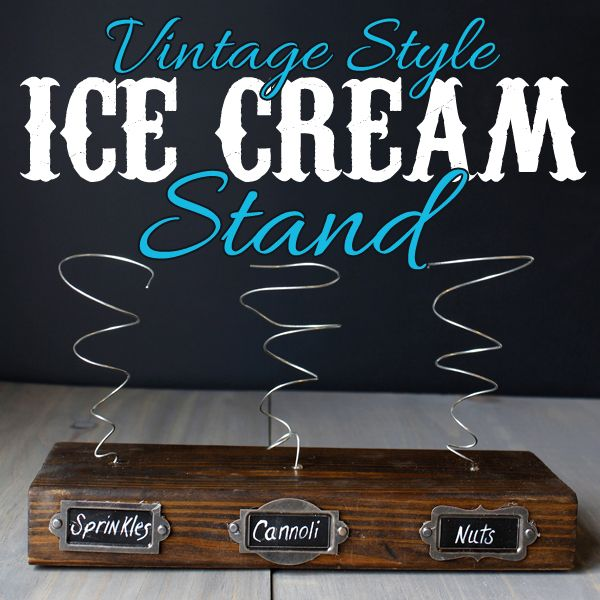 Vintage Style Ice Cream Stand DIY the easy tutorial is waiting for you along with a recipe for Semi-Homemade Cannoli Ice Cream!