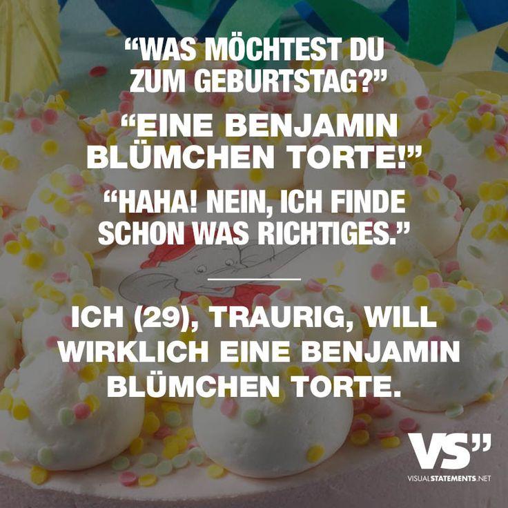 """""""Was moechtest du zum Geburtstag?"""" """"Eine Benjamin Bluemchen Torte!"""" """"Haha! Nein, ich finde schon was richtiges."""" Ich (29), traurig, will wirklich eine Benjamin Bluemchen torte."""