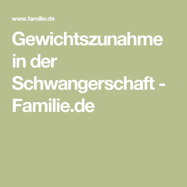 Gewichtszunahme in der Schwangerschaft - Familie.de