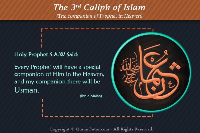 The 3rd Caliph of Islam, Ustman ibn Affan