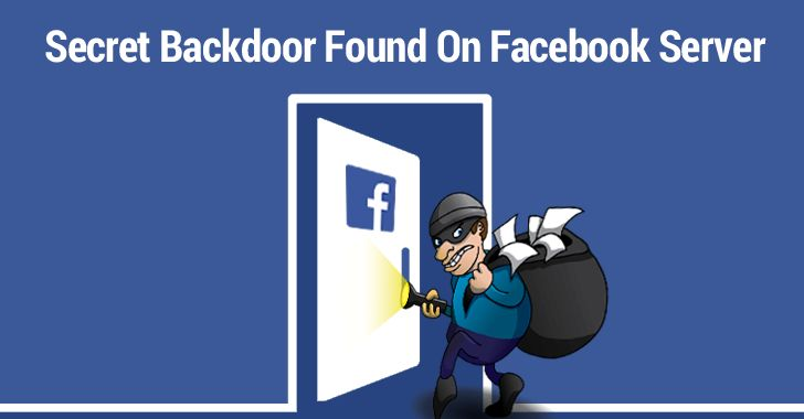 Blackhat Hacker has Installed a Backdoor in Facebook Server to Steal Login Passwords