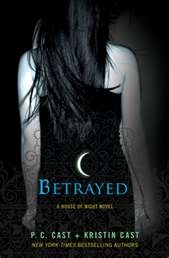 """BETRAYED"" - House of Night #2: Worth Reading, Houseofnight, Betrayal House, Night Novels, Books Worth, Kristin Cast, Night Series, House Of Night, Night Books"