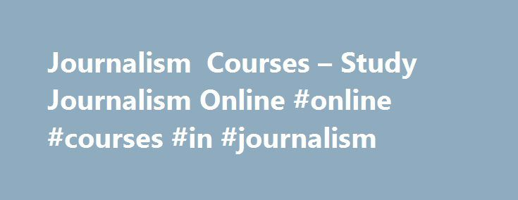 Journalism Courses – Study Journalism Online #online #courses #in #journalism http://australia.remmont.com/journalism-courses-study-journalism-online-online-courses-in-journalism/  # News from the JournoBlog When the News Revenue Hub launched as a project from Voice of San Diego in November, five US news organisations While the worst infected countries are India and Brazil, while 5.5M US users have also been hit, plus 20 percent of all corporate networks are infected, security vendor reports…
